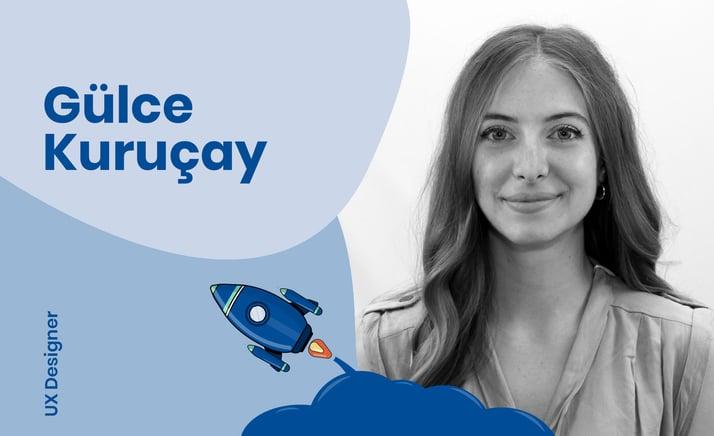 Interview with UX Designer, Gülce Kuruçay