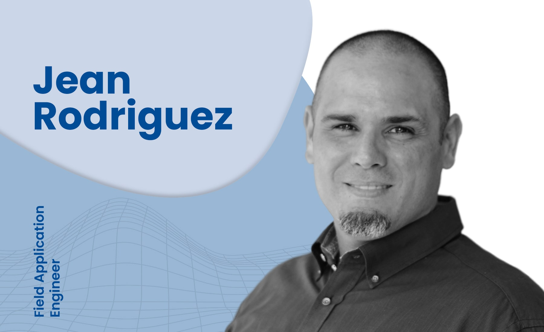 Interview with Field Application Engineer, Jean Rodriguez